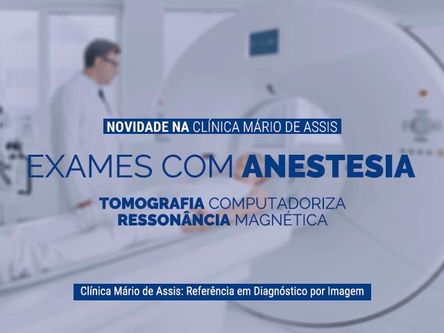 Exames com Anestesia